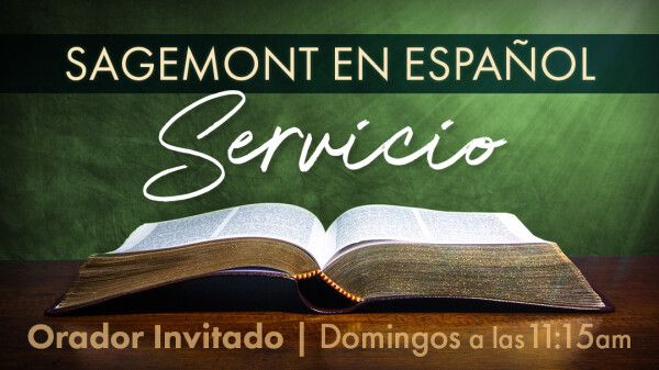 Series: Guest Speakers - Sagemont en Espanol