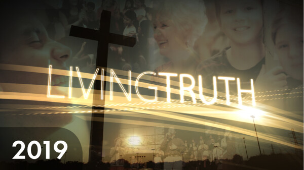 Series: Living Truth TV 2019