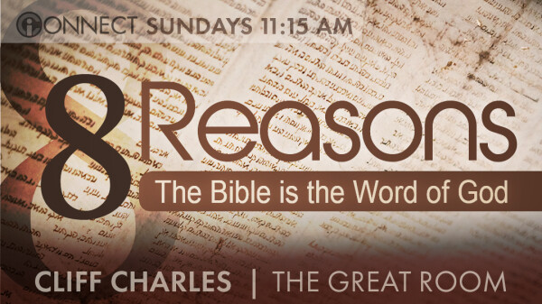 Series: 8 Reasons the Bible is the Word of God