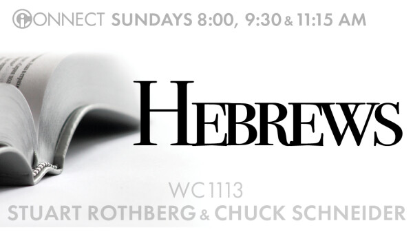 Hebrews 12:26 - 13:3 (Stuart Rothberg)