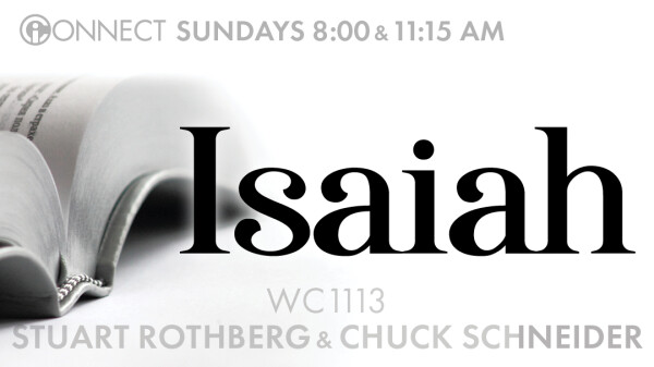 Isaiah 15 and 16 (Chuck Schneider)