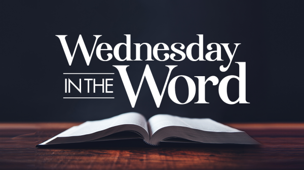 Wednesday in the Word 120220